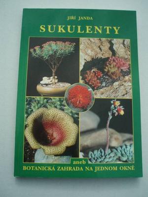 Sukulenty aneb botanická zahrada na jednom okně  (Jiří Janda) - 1